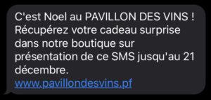 Campagne SMS envoyée pour le Pavillon des Vins